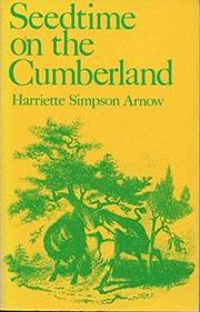 Cover of: Seedtime on the Cumberland | Harriette Louisa Simpson Arnow
