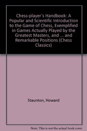 Cover of: The chess-players handbook | Howard Staunton