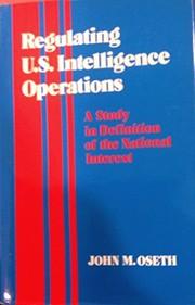 Regulating U.S. intelligence operations