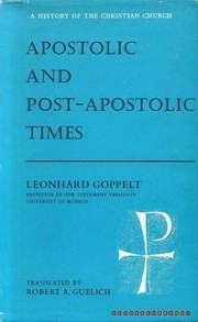 Cover of: Apostolic and post-apostolic times | Leonhard Goppelt
