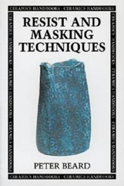 Cover of: Resist and masking techniques | Peter Beard