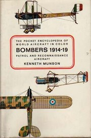 Cover of: Bombers, patrol and reconnaissance aircraft 1914-1919 | Kenneth Munson