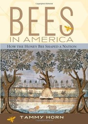 Cover of: Bees in America: How the Honey Bee Shaped a Nation