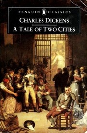 Cover of: A Tale of Two Cities | Charles Dickens ; edited with an introduction and notes by Richard Maxwell.