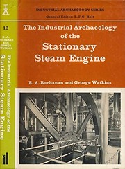 Cover of: The industrial archaeology of the stationary steam engine