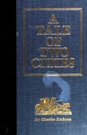 Cover of: A Tale of Two Cities | Charles Dickens