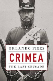 Cover of: Crimea: The Last Crusade (Allen Lane History)