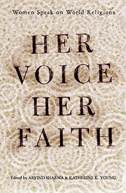 Cover of: Her Voice, Her Faith: Women Speak On World Religions | Katherine Young, Arvind Sharma