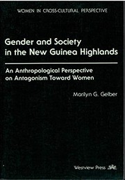 Gender and society in the New Guinea Highlands