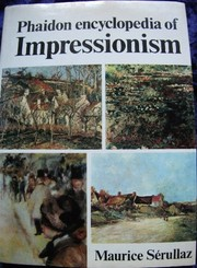 Cover of: Phaidon encyclopedia of impressionism