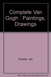 Cover of: The complete Van Gogh | Jan Hulsker