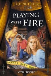 Cover of: Playing with Fire (Fortune Tellers Club)