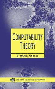 Cover of: Computability Theory (Chapman Hall/Crc Mathematics Series) | S. Barry Cooper