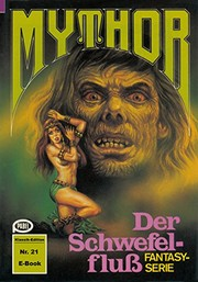 Cover of: Mythor 21: Der Schwefelfluss (German Edition)