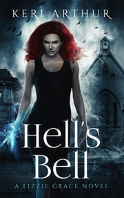 Cover of: Hell's Bell (A Lizzie Grace Novel Book 2)