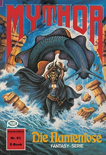 Mythor 83: Die Namenlose (German Edition) by Hubert Haensel