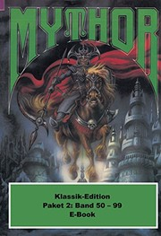 Cover of: Mythor-Paket 2: Mythor-Heftromane 50 bis 99 (Mythor Paket Sammelband) (German Edition)