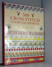 Cover of: 500 cross stitch charted designs