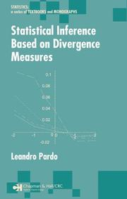 Cover of: Statistical Inference Based on Divergence Measures (Statistics: Textbooks and Monographs) | Leandro Pardo