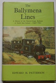 Cover of: The Ballymena lines | Edward Mervyn Patterson