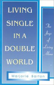 Cover of: Living single in a double world | Marjorie Barton