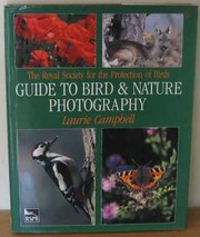 Cover of: The Royal Society for the Protection of Birds guide to bird & nature photography | Campbell, Laurie