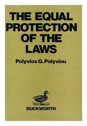 Cover of: The equal protection of the laws | Polyvios G. Polyviou