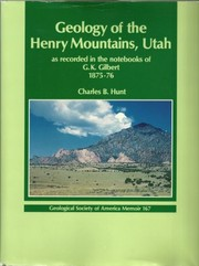 Cover of: Geology of the Henry Mountains, Utah, as recorded in the notebooks of G.K. Gilbert, 1875-76 | Grove Karl Gilbert