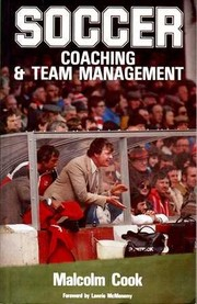 Cover of: Soccer coaching and team management | Cook, Malcolm