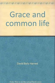 Cover of: Grace and common life