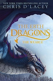 Cover of: The Erth Dragons: The Wearle: Book 1