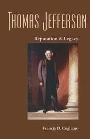 Cover of: Thomas Jefferson: Reputation and Legacy (Jeffersonian America)