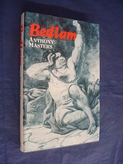 Cover of: Bedlam | Masters, Anthony