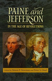 Cover of: Paine and Jefferson in the Age of Revolutions (Jeffersonian America)