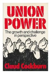 Cover of: Union power | Claud Cockburn
