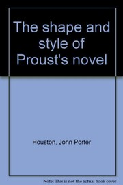 Cover of: The shape and style of Proust's novel
