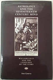 Cover of: Astrology and the Seventeenth Century Mind: William Lilly and the Language of the Stars