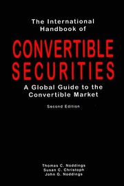 Cover of: The international handbook of convertible securities | Thomas C. Noddings