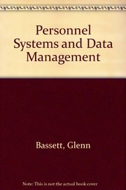Cover of: Personnel systems and data management | Glenn A. Bassett