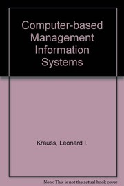 Cover of: Computer-based management information systems | Leonard I. Krauss