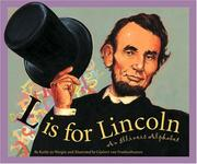 Cover of: L is for Lincoln: an Illinois alphabet