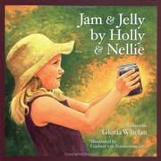 Cover of: Jam & jelly by Holly & Nellie