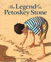 Cover of: The legend of the Petoskey stone