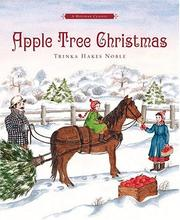 Apple tree Christmas by Trinka Hakes Noble