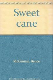 Cover of: Sweet cane | Bruce McGinnis