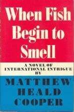 Cover of: When fish begin to smell | Cooper, Matthew