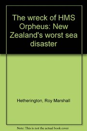 Cover of: The wreck of HMS Orpheus | Roy Marshall Hetherington