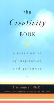 Cover of: The Creativity Book: A Year's Worth of Inspiration and Guidance