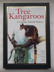 Cover of: Tree Kangaroos: a curious natural history