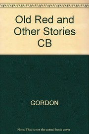 Cover of: Old Red, and other stories. | Gordon, Caroline